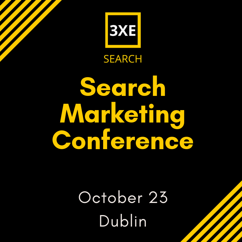 3XE Digital Marketing Conference Series | Conversion, Search